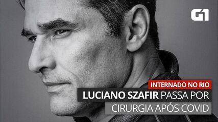 VÍDEO: Luciano Szafir está internado e passa por cirurgia após ter Covid