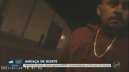 Vídeo mostra motorista de aplicativo ameaçando agente da Emdec em Campinas