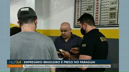 Empresário brasileiro é preso no Paraguai