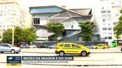 Governo do Estado do RJ publica edital para conclusão das obras do Museu da Imagem e do Som.