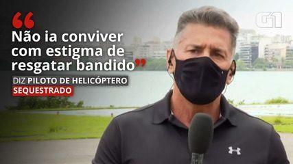 'Não ia conviver com estigma de resgatar bandido', diz piloto de helicóptero que fez manobra sobre batalhão da PM