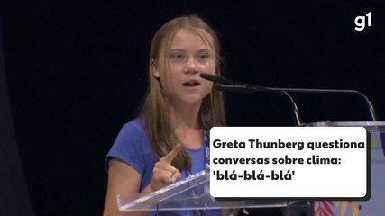 Greta Thunberg questiona conversas sobre clima: 'blá-blá-blá'