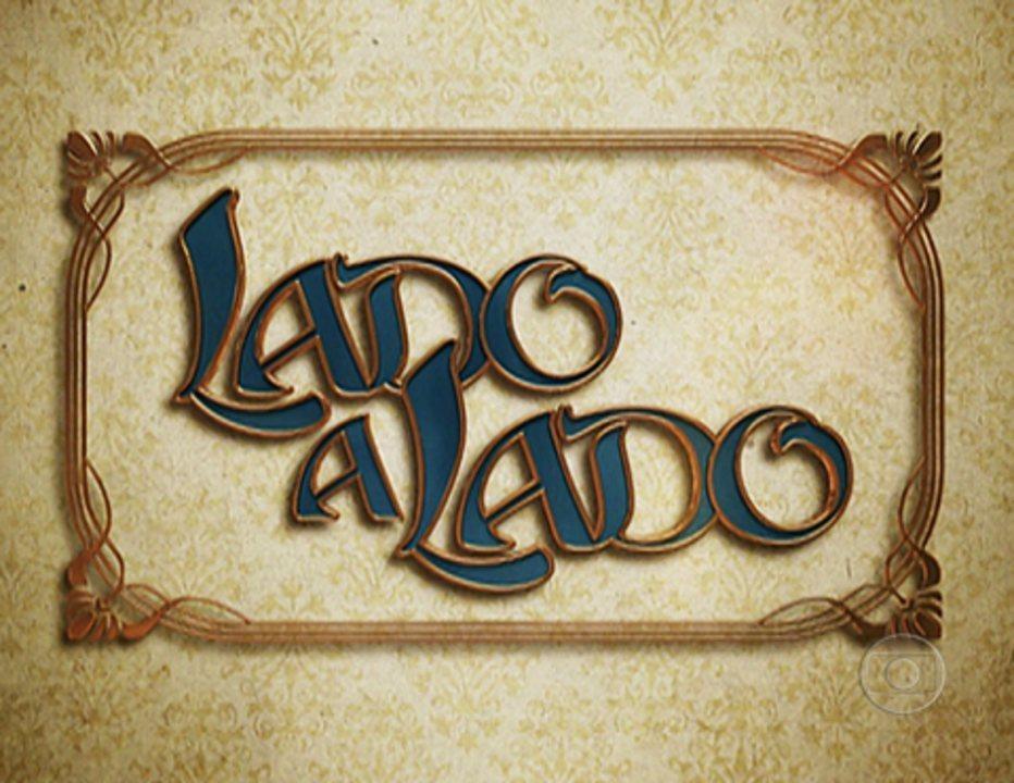 'Lado a Lado' (2012): Abertura