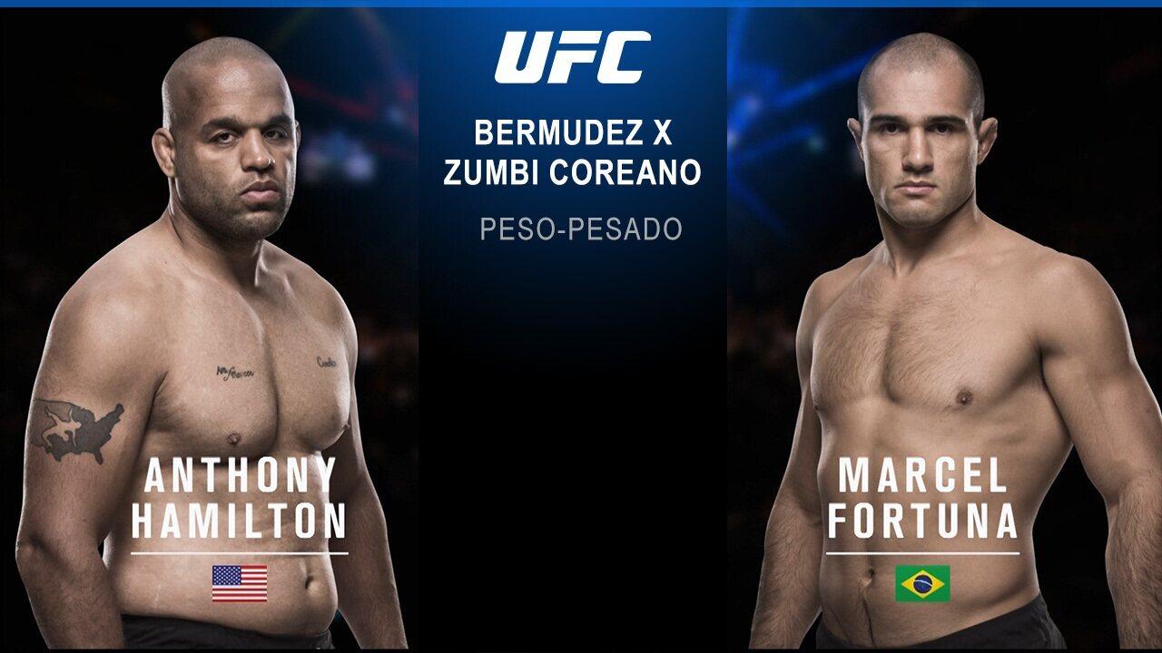 UFC: Bermudez x Zumbi coreano - Anthony Hamilton x Marcel Fortuna