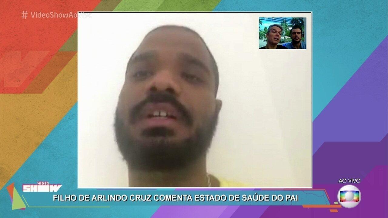Filho de Arlindo Cruz fala sobre o estado de saúde do pai