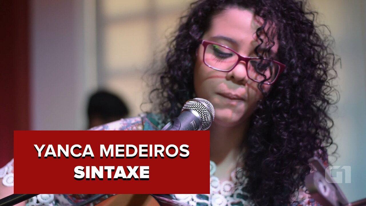 Yanca Medeiros - Sintaxe (no Som Nascente)