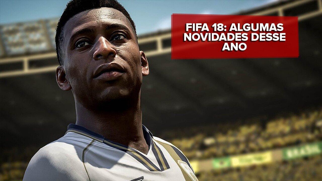 Assista algumas das novidades de 'Fifa 18'