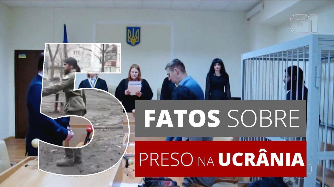 5 fatos sobre: entenda o caso do brasileiro preso na Ucrânia