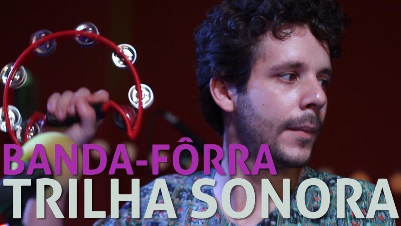 Banda-Fôrra - Trilha Sonora (no Som Nascente)