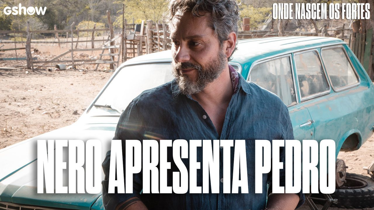 Alexandre Nero apresenta Pedro Gouveia, seu personagem em 'Onde Nascem os Fortes'