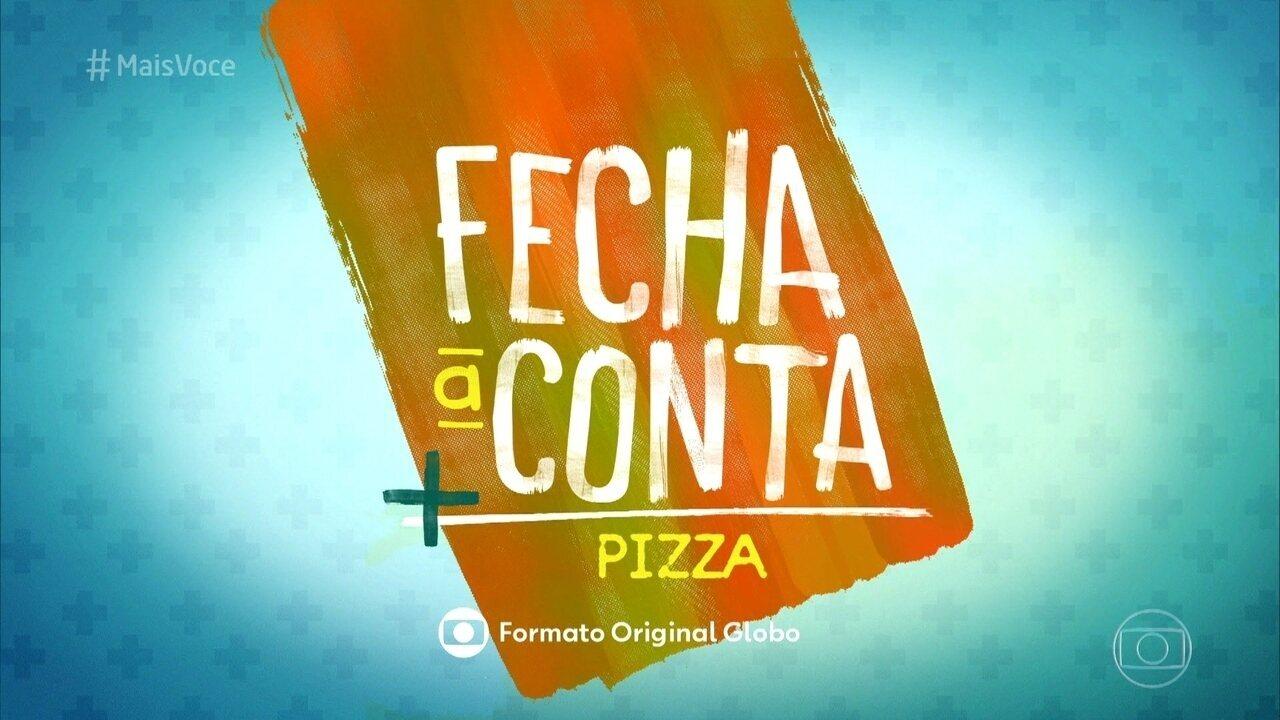 Veja o que vem por aí no 'Fecha a Conta Pizza'