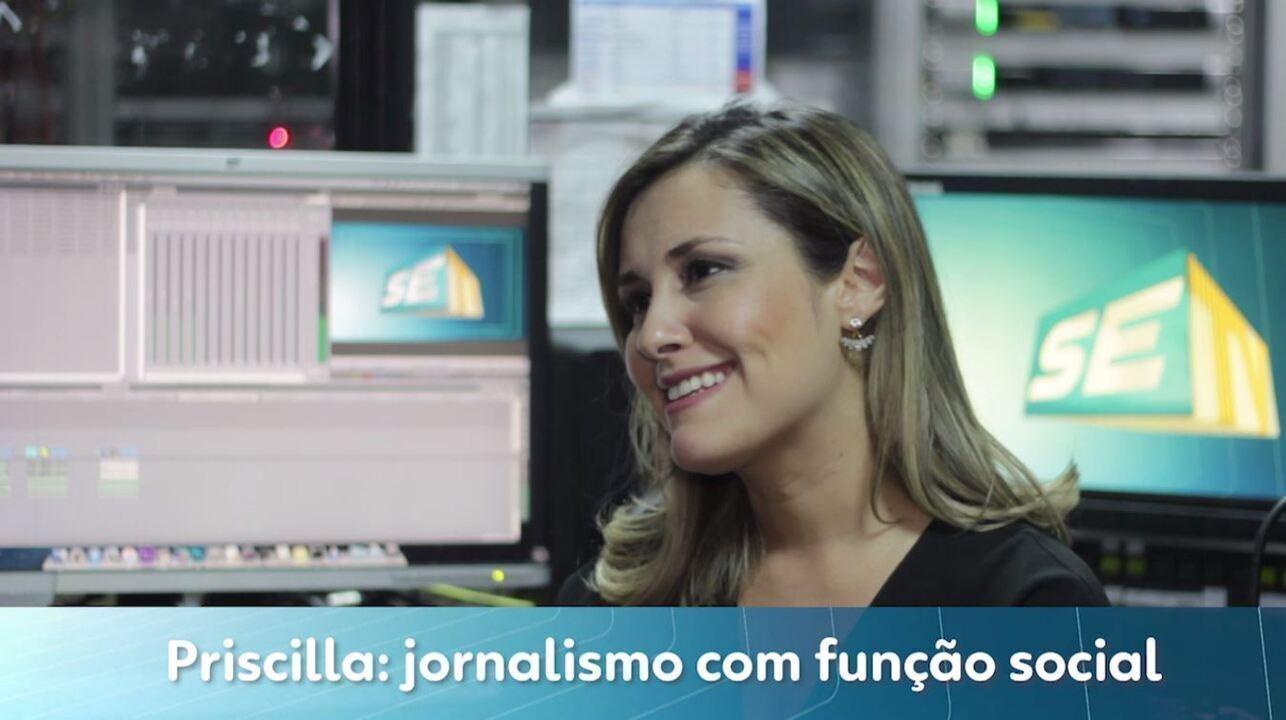 Priscilla: jornalismo com função social