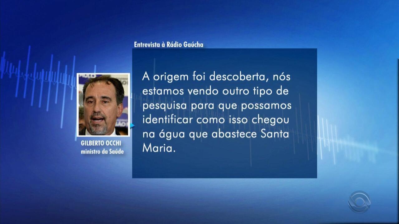 Ministro da Saúde confirma que água originou surto de toxoplasmose em Santa Maria