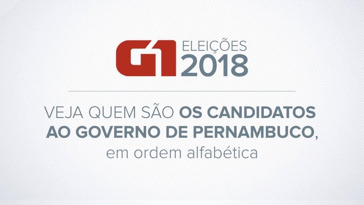 Veja quem são os candidatos ao governo de Pernambuco já definidos para as eleições 2018