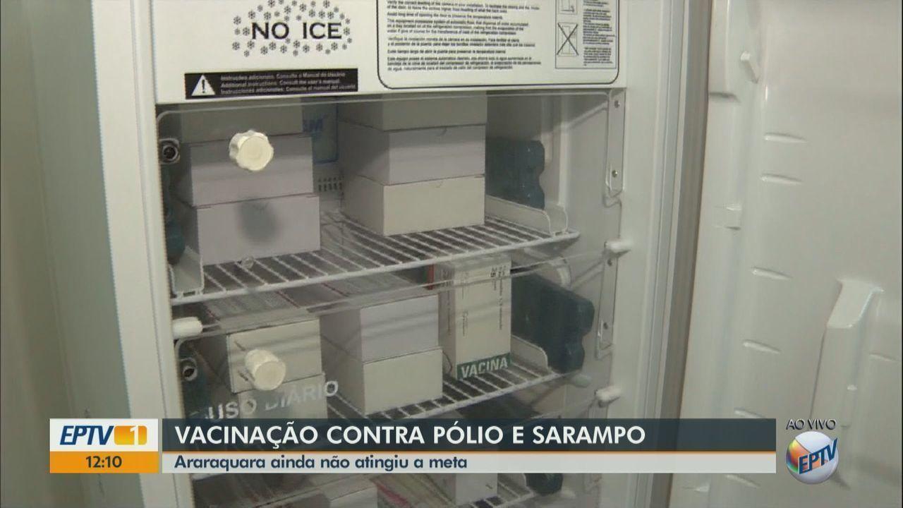 Araraquara ainda não atinge a meta de vacinação da poliomelite e do sarampo