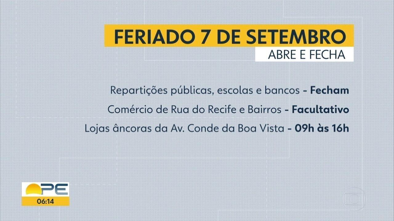 Confira o que abre e o que fecha no Grande Recife no feriado da Independência do Brasil