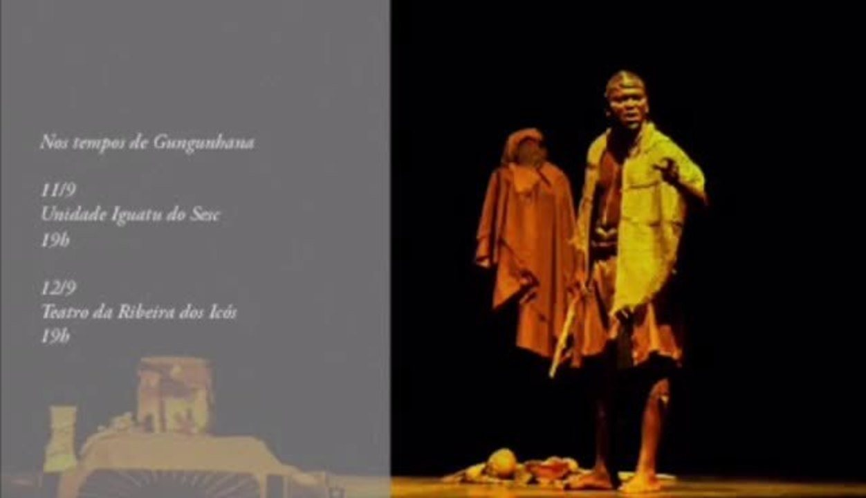 Sesc recebe teatro africano com peça 'Nos Tempos de Gungunhana'
