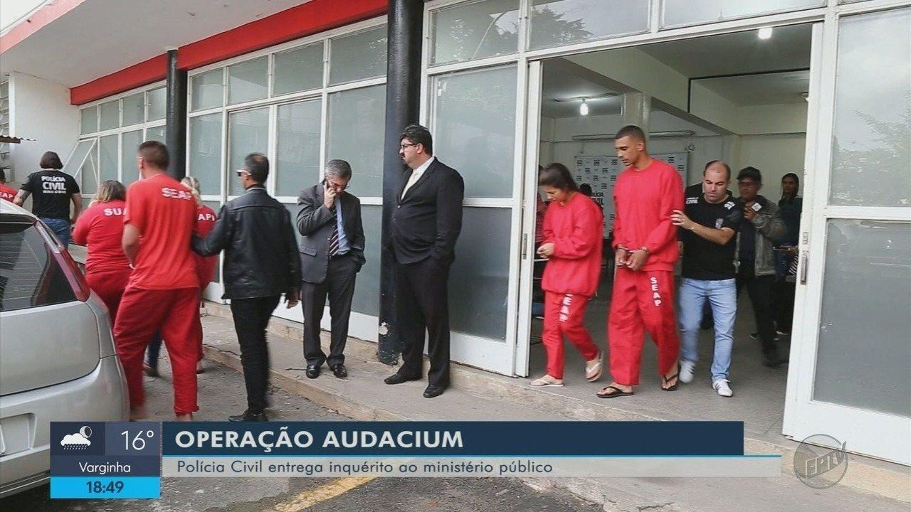 Com 20 presos e R$ 8 milhões bloqueados, polícia conclui inquérito da Operação 'Audacium'
