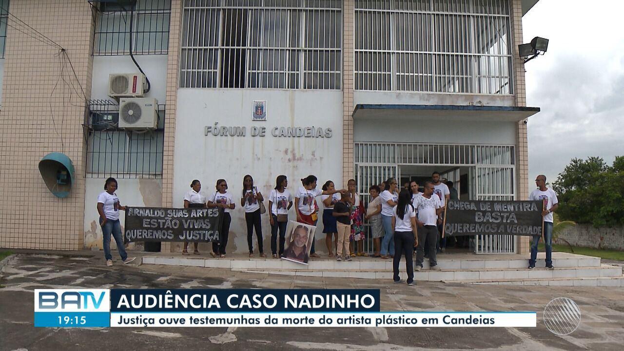 Justiça ouve testemunhas da morte do artista plástico 'Nadinho' em Candeias