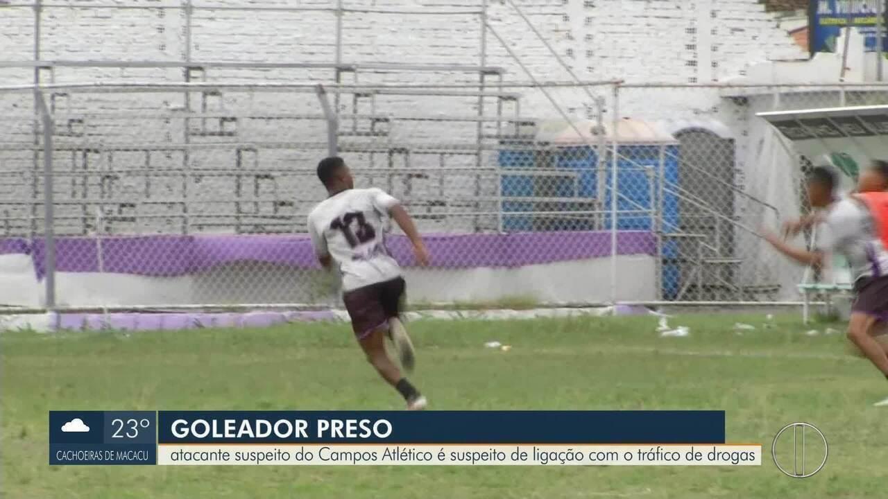 fbd75e3bf3 Atacante do Campos Atlético é suspeito de ligação com o tráfico de drogas