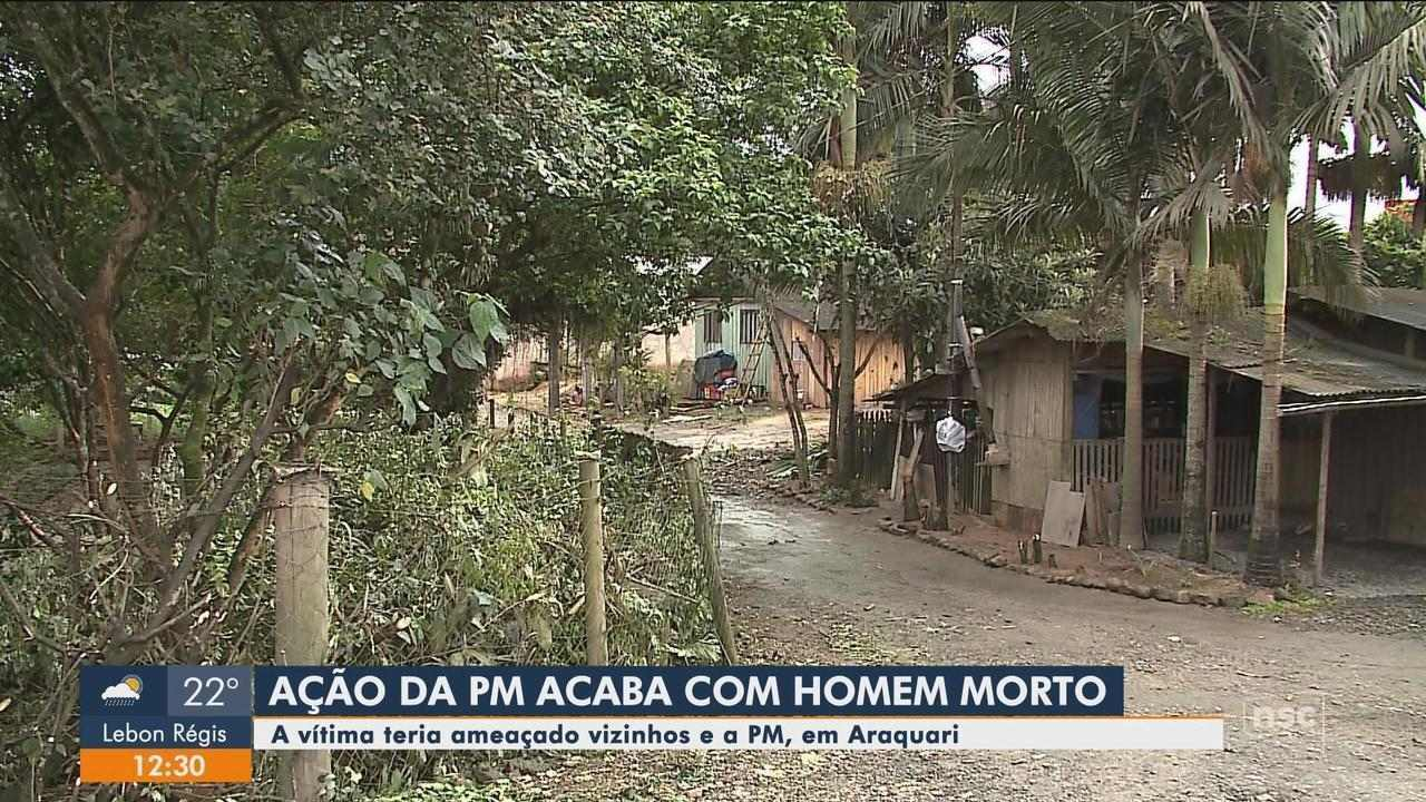 Ação da PM deixa uma pessoa morta em Araquari