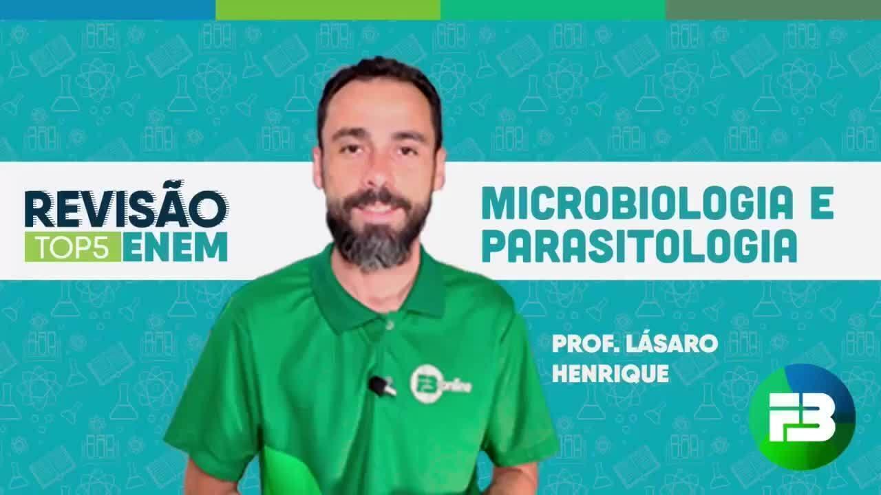 O tema da aula preparatória é microbiologia e parasitologia.