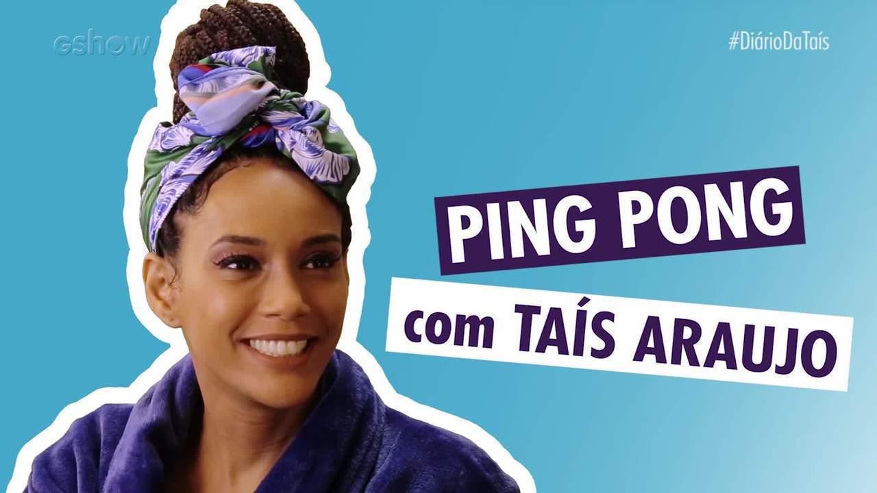 #DiárioDaTaísEp08: Ping pong com Taís Araujo