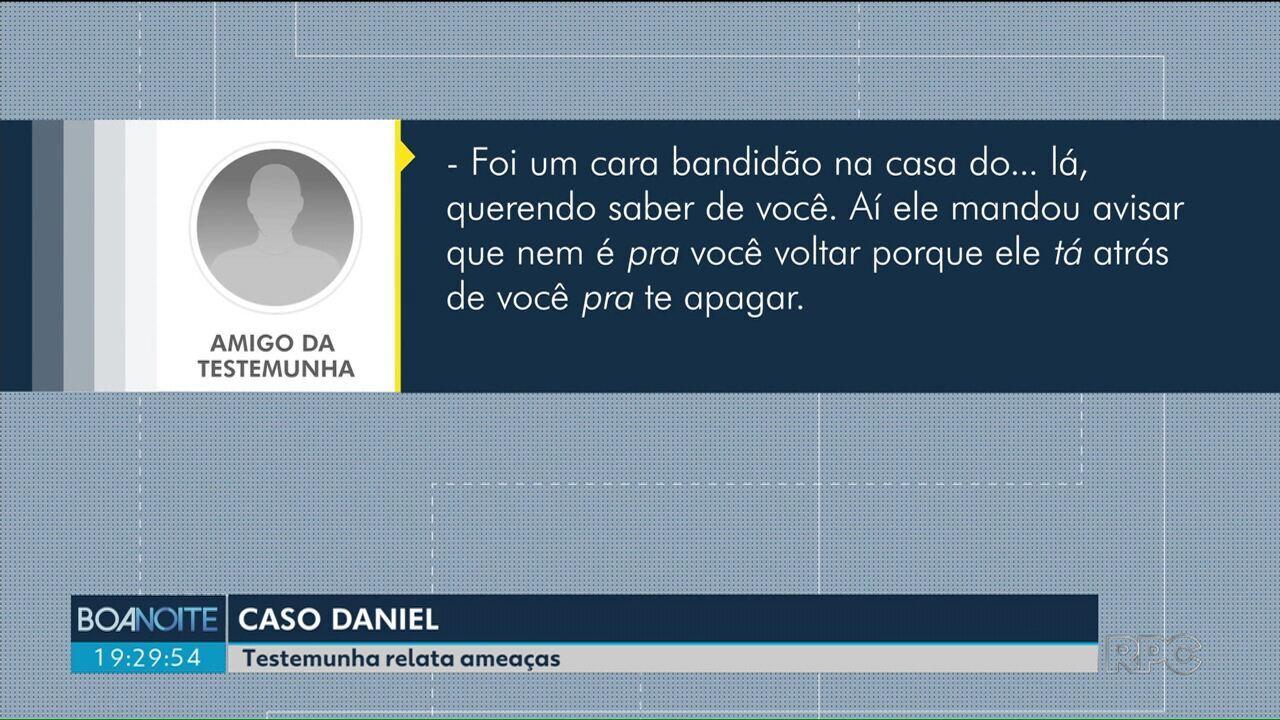 Testemunha do caso Daniel relata ameaças