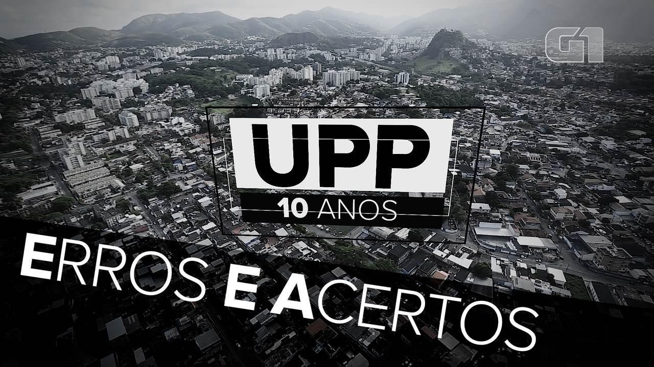 UPP 10 anos: Erros e acertos