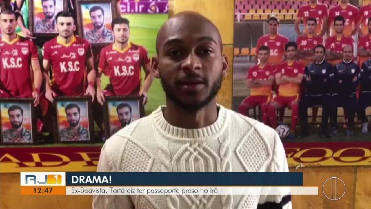 Ex-Boavista, Tartá diz ter passaporte preso no Irã