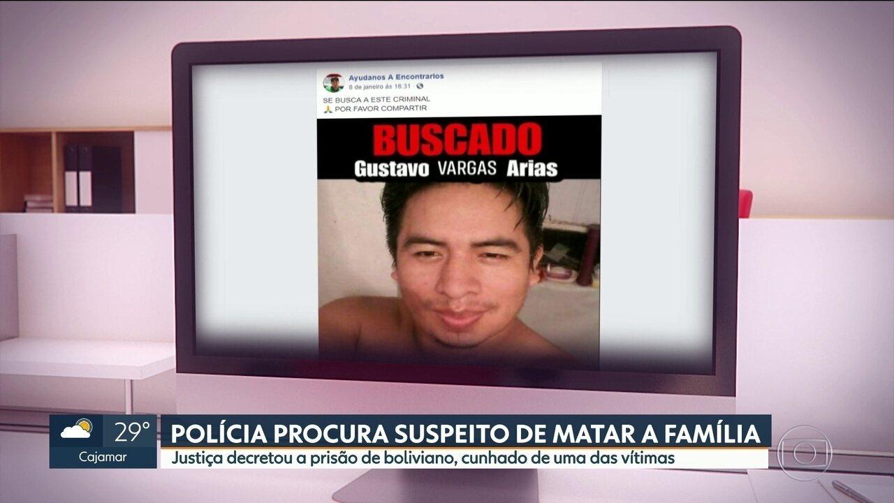 Polícia procura boliviano suspeito de assassinar e mutilar a família
