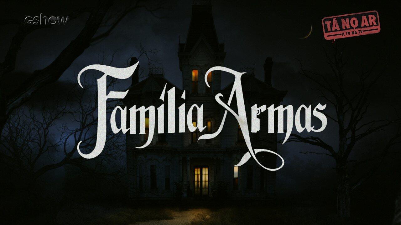 Reveja: O 'Tá no Ar' reiventou o filme 'A Família Addams' na paródia musical 'Família Armas'!