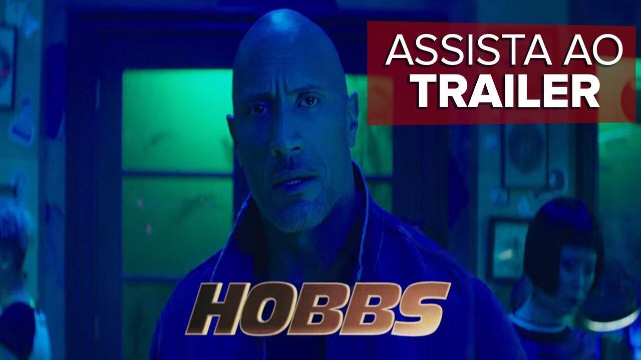 """Assista ao trailer de """"Hobbs & Shaw"""""""