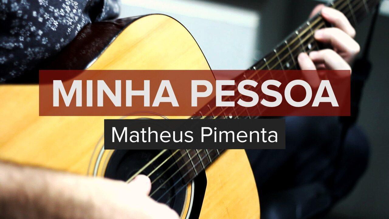 Matheus Pimenta - Minha Pessoa (no Som Nascente)