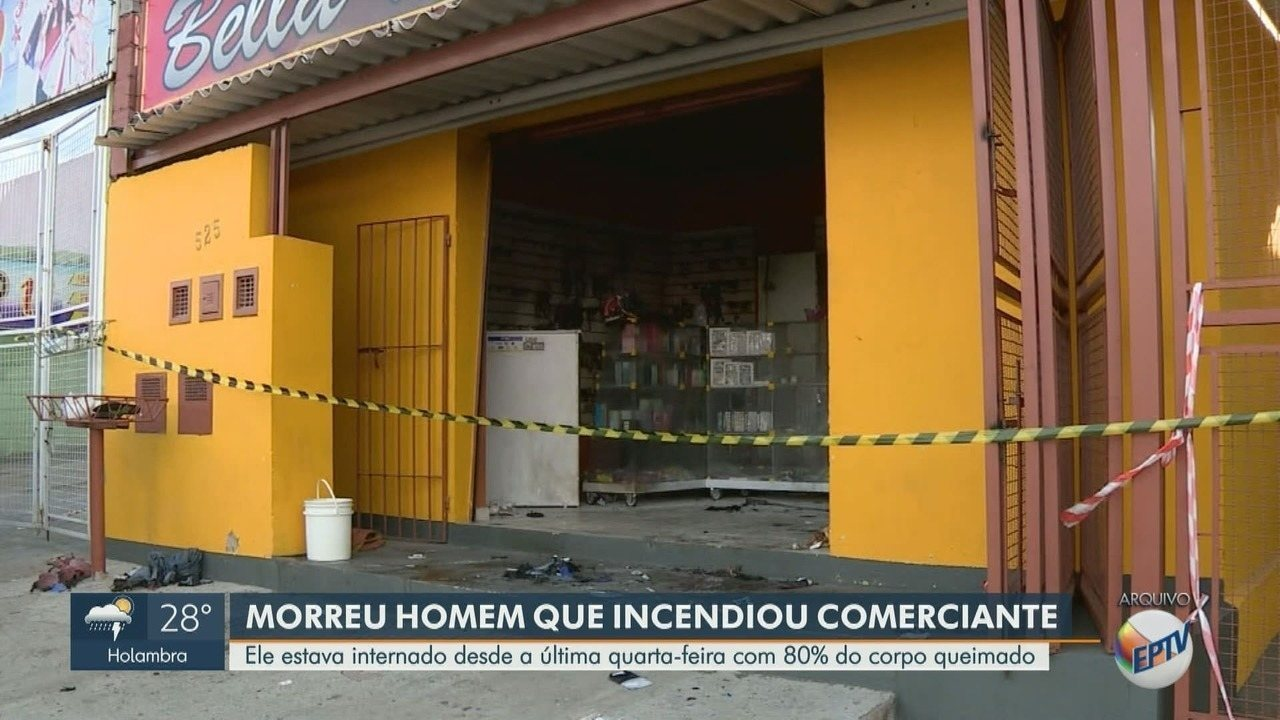 Morre homem que ateou fogo em comerciante, em Campinas