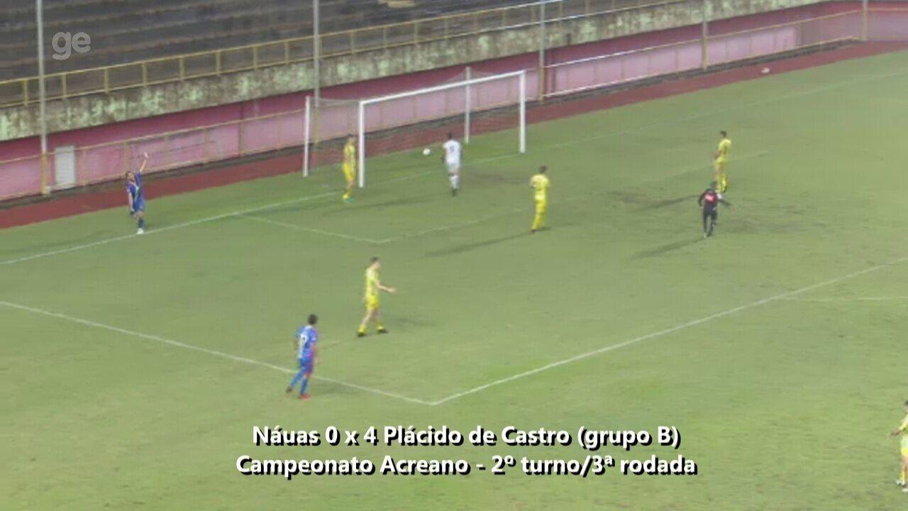 Veja os gols de Náuas 0 x 4 Plácido de Castro, pela 3ª rodada do grupo B no 2º turno