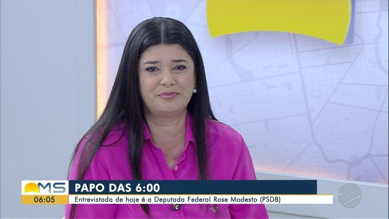 Deputada federal Rose Modesto (PSDB) é a entrevistada desta sexta-feira (10) do Papo das 6