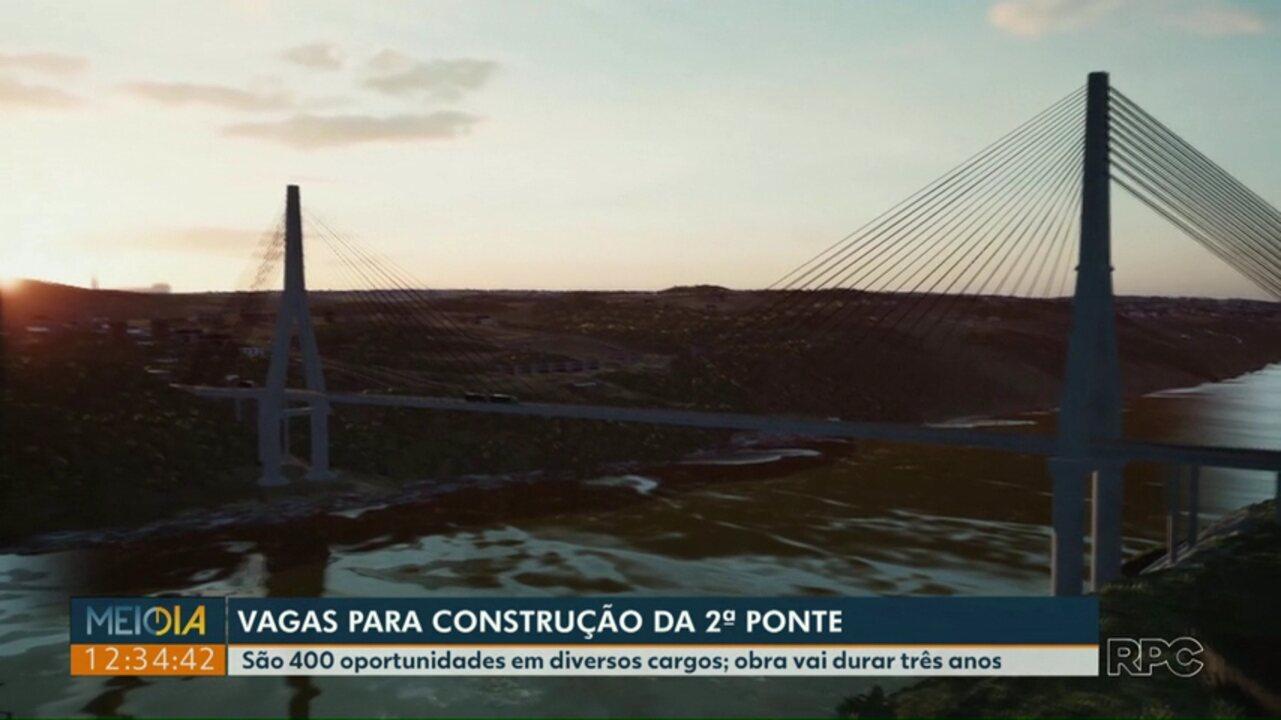 Obra para construção da 2ª ponte entre o Brasil e Paraguai deve gerar 400 vagas de emprego