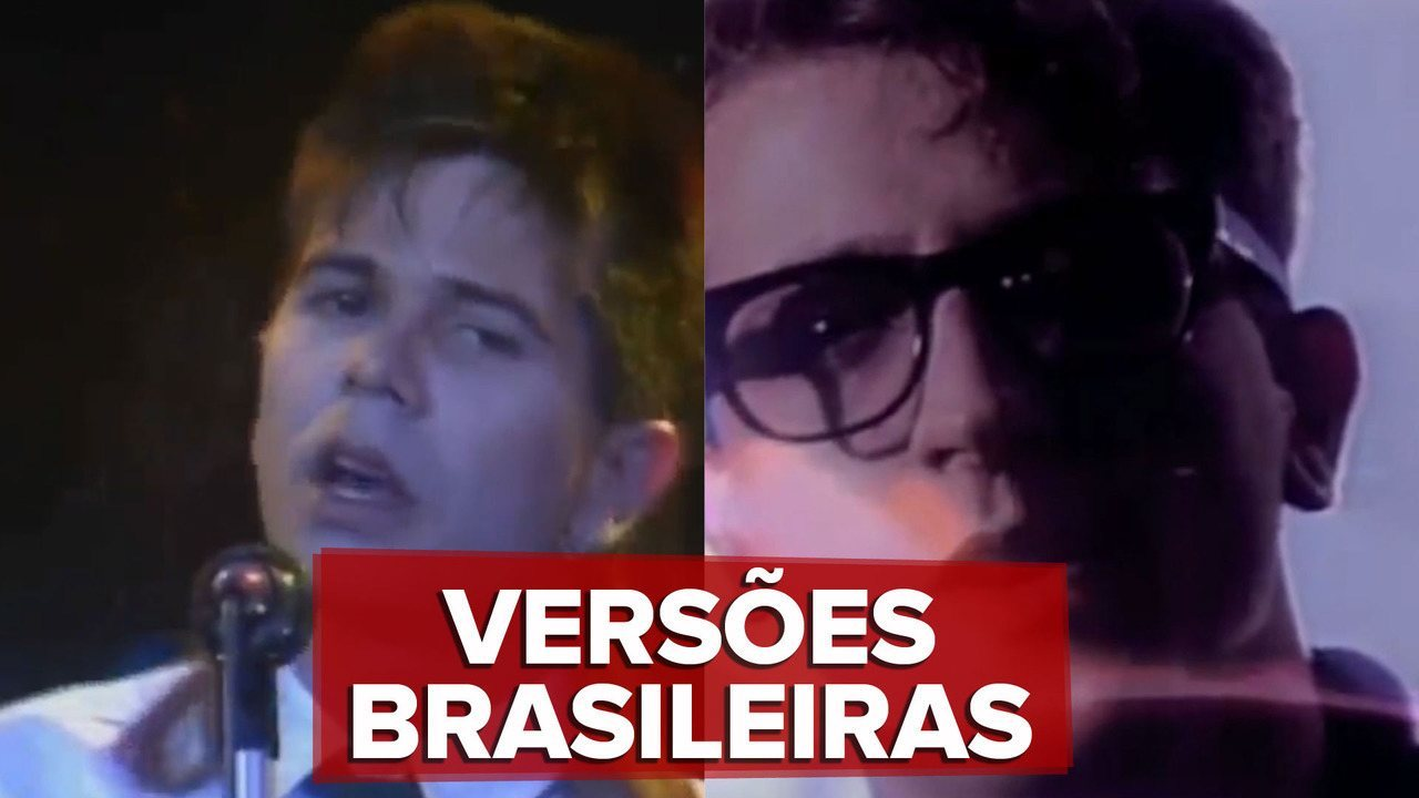 Versões brasileiras de hits em inglês (melhores do que 'Juntos e Shallow now')