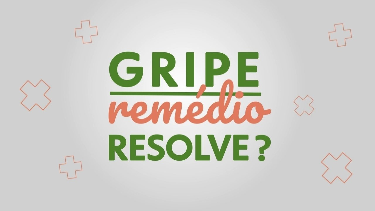 Gripe: remédio resolve?