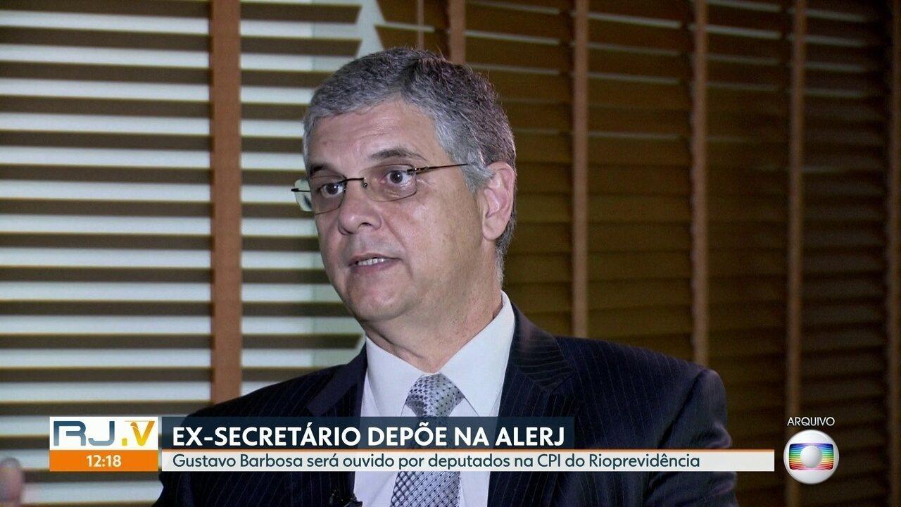 Ex-secretário de fazenda do Estado depõe na CPI da Alerj