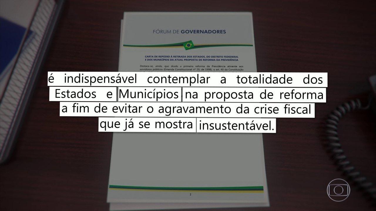 Governadores são contra a retirada de municípios e Estados da reforma da Previdência