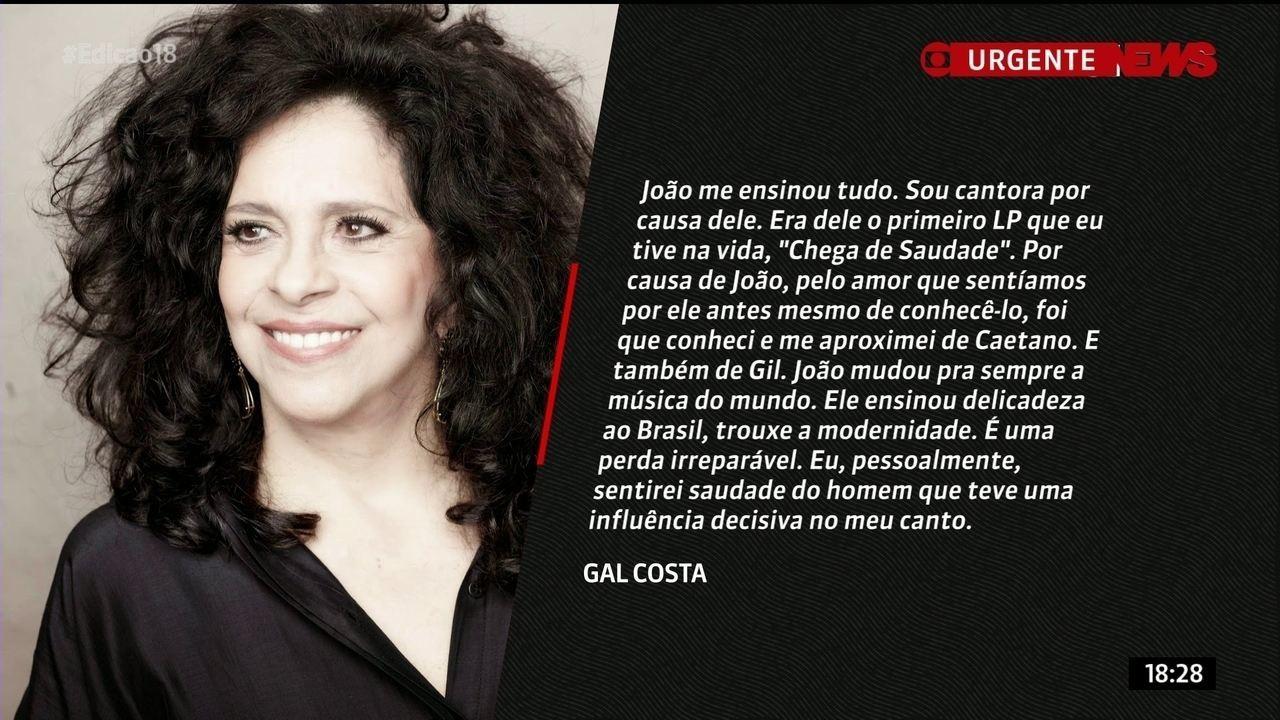 Para Gal Costa, João Gilberto foi sua grande fonte de inspiração
