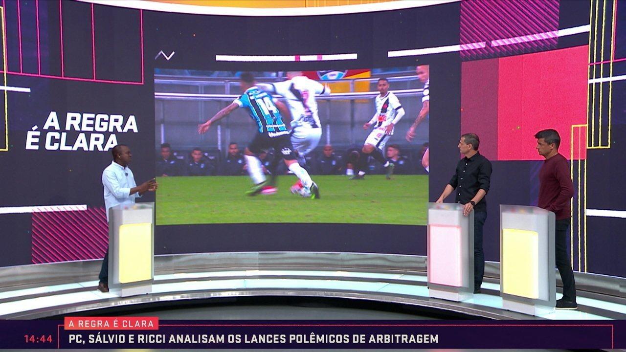 A Regra é Clara: PC, Sálvio e Ricci falam sobre lance polêmico em Grêmio e Vasco