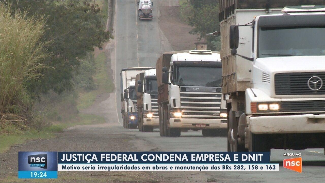 Justiça condena Dnit e empresa por irregularidades em manutenção de rodovias de SC
