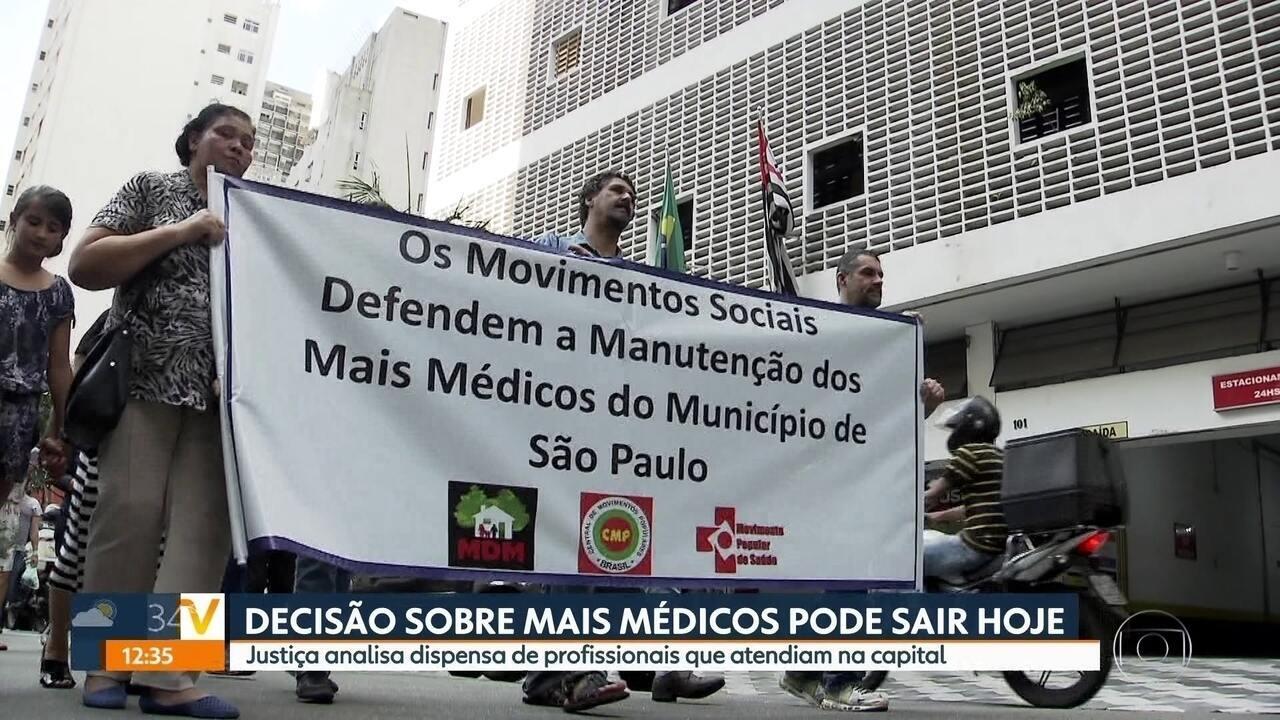 Justiça analisa dispensa de profissionais do Mais Médicos em SP