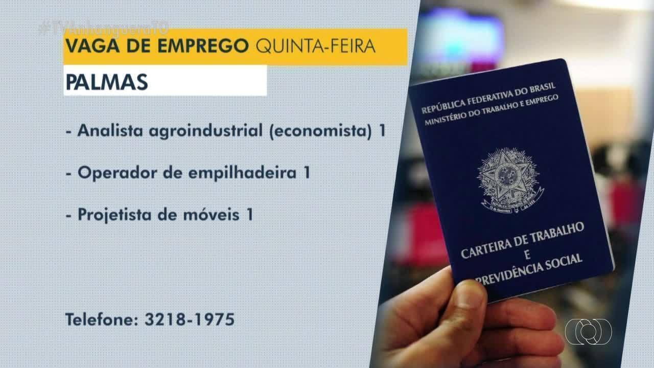 Veja as vagas de emprego disponíveis em Palmas, Araguaína e Porto Nacional