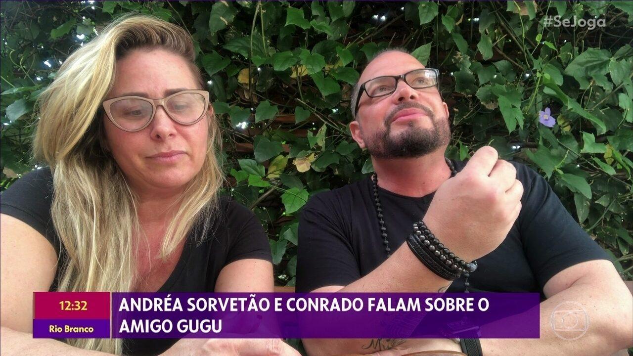 Conrado e Andréa Sorvetão falam sobre o amigo Gugu