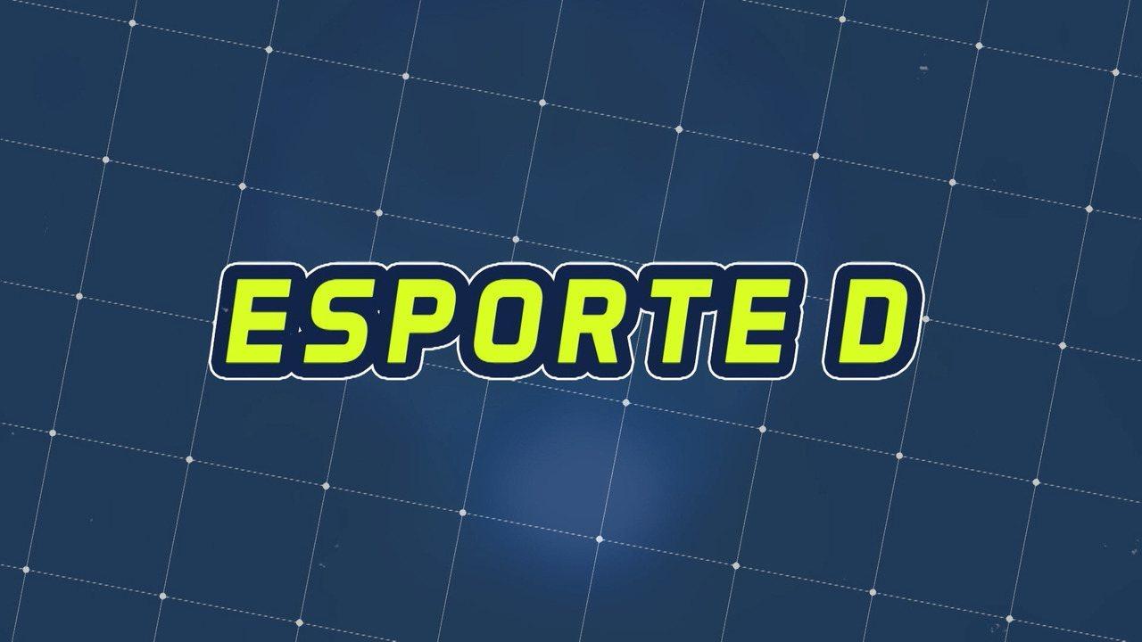 Assista à íntegra do Esporte D desta quinta-feira, 05/12 - Programa exibido em 05/12/2019.