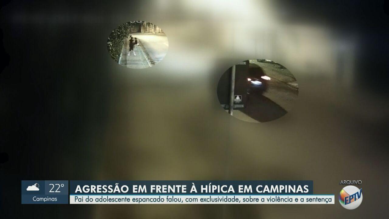 Pai de vítima de agressão em frente à Hípica de Campinas fala sobre violência e sentença